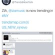 ZIA trends Twitter in New York!